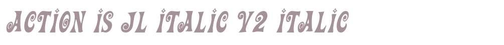 Action Is JL Italic V2