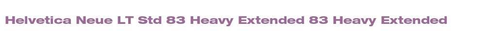 Helvetica Neue LT Std 83 Heavy Extended
