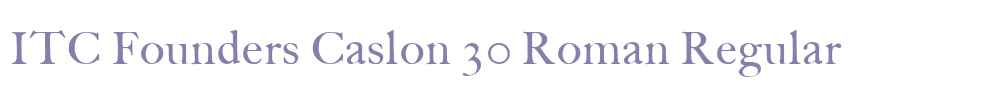 ITC Founders Caslon 30 Roman