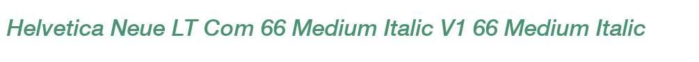 Helvetica Neue LT Com 66 Medium Italic V1
