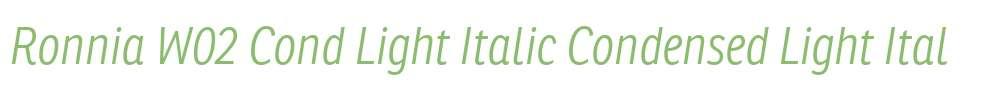 Ronnia W02 Cond Light Italic