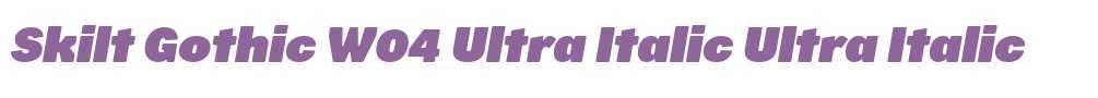 Skilt Gothic W04 Ultra Italic