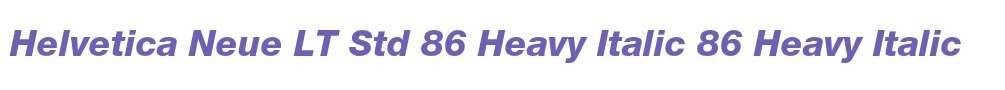 Helvetica Neue LT Std 86 Heavy Italic