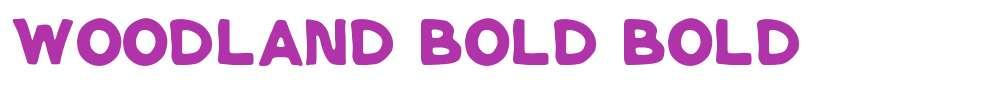 Woodland Bold