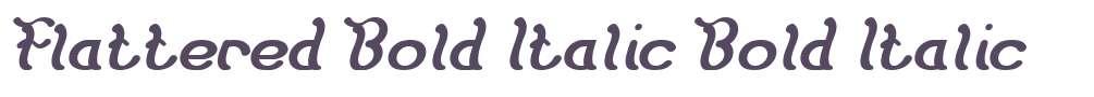 Flattered Bold Italic
