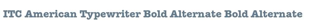 ITC American Typewriter Bold Alternate