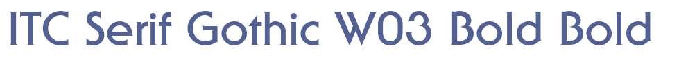 ITC Serif Gothic W03 Bold