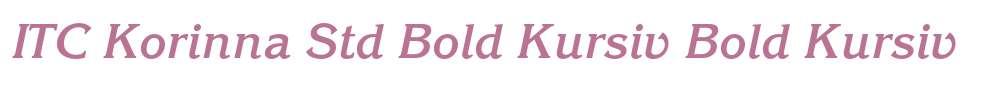 ITC Korinna Std Bold Kursiv