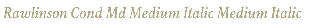 Rawlinson Cond Md Medium Italic