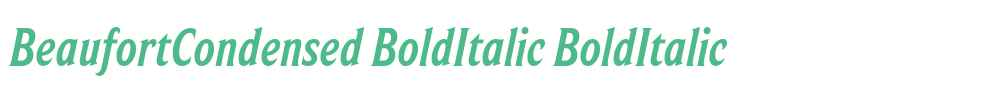 BeaufortCondensed BoldItalic