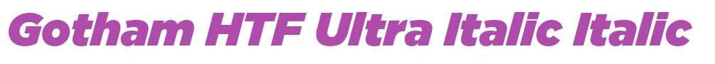 Gotham HTF Ultra Italic