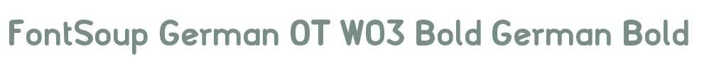 FontSoup German OT W03 Bold