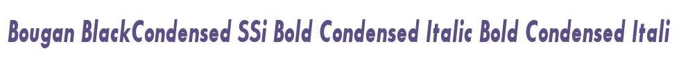 Bougan BlackCondensed SSi Bold Condensed Italic