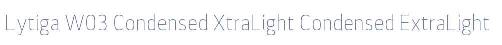 Lytiga W03 Condensed XtraLight