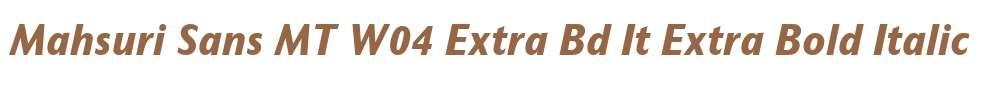 Mahsuri Sans MT W04 Extra Bd It