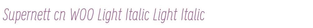 Supernett cn W00 Light Italic