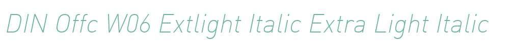 DIN Offc W06 Extlight Italic