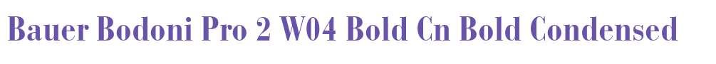 Bauer Bodoni Pro 2 W04 Bold Cn