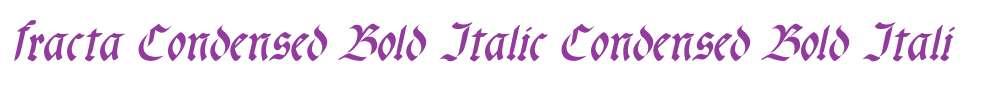 fracta Condensed Bold Italic
