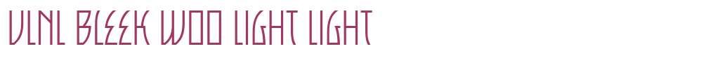 VLNL Bleek W00 Light