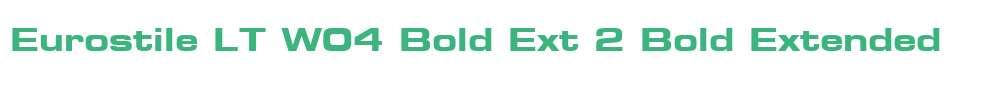 Eurostile LT W04 Bold Ext 2