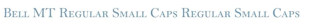 Bell MT Regular Small Caps