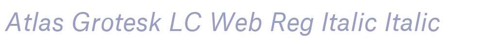 Atlas Grotesk LC Web Reg Italic