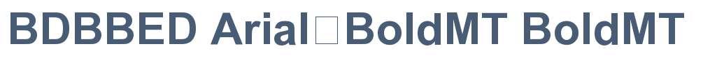 BDBBED+Arial-BoldMT