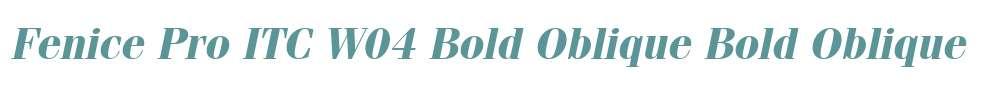 Fenice Pro ITC W04 Bold Oblique