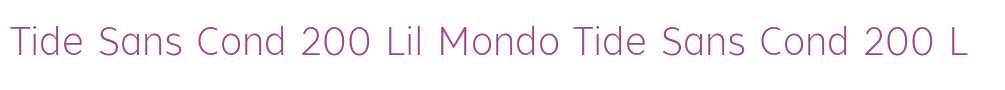 Tide Sans Cond 200 Lil Mondo