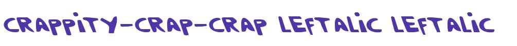 Crappity-Crap-Crap Leftalic