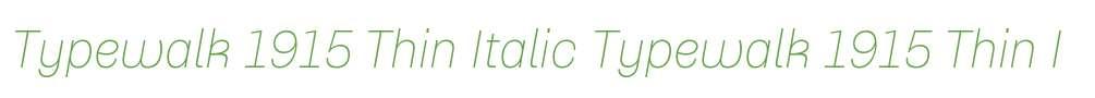 Typewalk 1915 Thin Italic