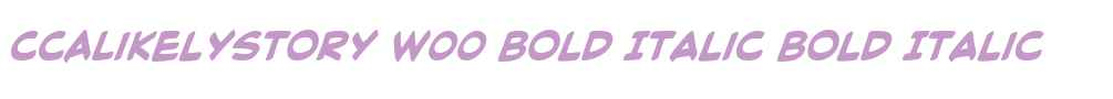 CCALikelyStory W00 Bold Italic