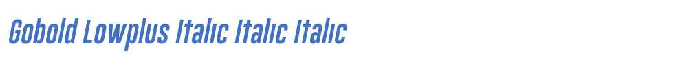 Gobold Lowplus Italic Italic