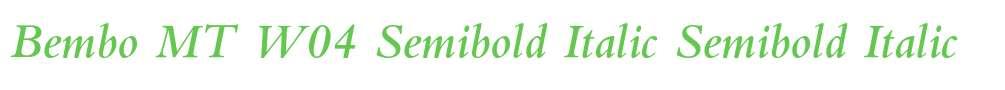 Bembo MT W04 Semibold Italic