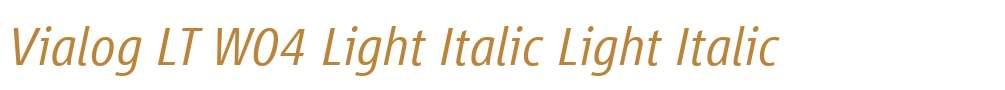 Vialog LT W04 Light Italic