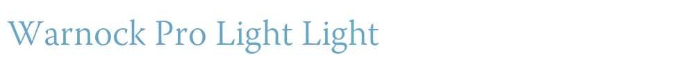 Warnock Pro Light