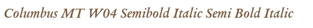 Columbus MT W04 Semibold Italic