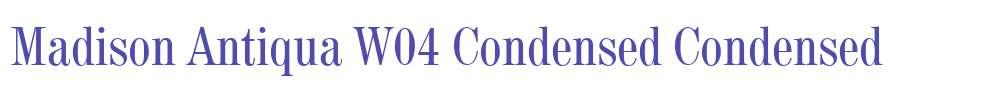 Madison Antiqua W04 Condensed