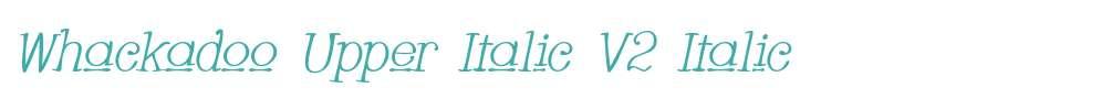 Whackadoo Upper Italic V2