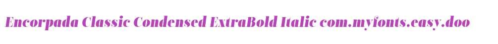 Encorpada Classic Condensed ExtraBold Italic