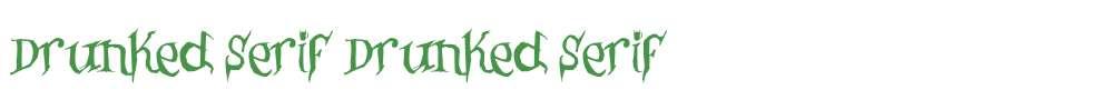 Drunked Serif