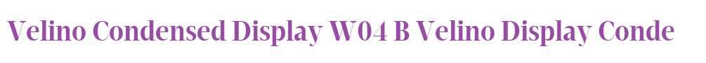 Velino Condensed Display W04 B