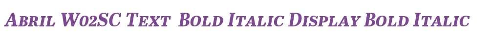 Abril W02SC Text  Bold Italic