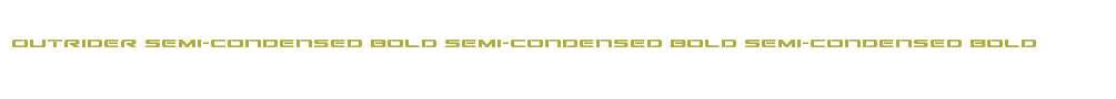 Outrider Semi-Condensed Bold Semi-Condensed Bold