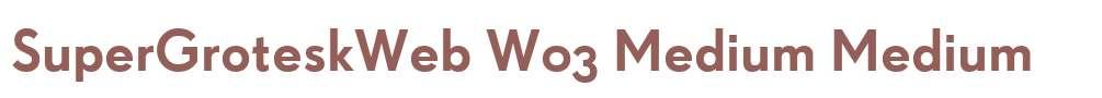 SuperGroteskWeb W03 Medium