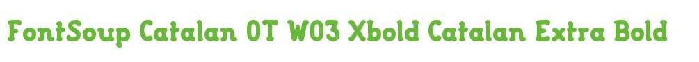 FontSoup Catalan OT W03 Xbold