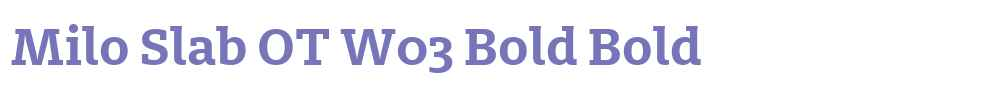 Milo Slab OT W03 Bold