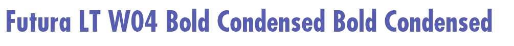 Futura LT W04 Bold Condensed