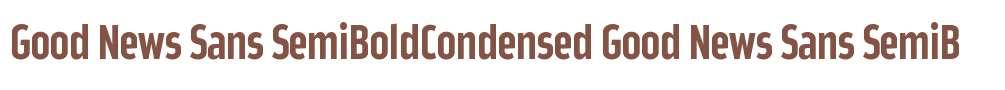 Good News Sans SemiBoldCondensed